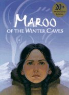 Maroo of the Winter Caves (04) by Turnbull, Ann [Paperback (2004)]