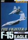 F-15 EAGLE THE FIGHTER(III) [DVD]