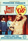 Jessica and the Spelling Bee Surprise (Sweet Valley Kids, No. 21)