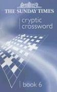 The Sunday Times Cryptic Crossword Book 6 (Bk. 6) PDF