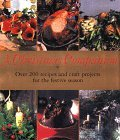 img - for A Christmas Companion: Over 200 Recipes and Craft Projects for the Festive Season by Sue Maggs (1998-08-30) book / textbook / text book