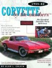 Corvette by the Numbers: 1955-1982-Th...