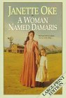 A Woman Named Damaris (Women of the West #4) (1556612265) by Janette Oke