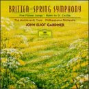 Britten: Spring Symphony / 5 Flower Songs / Hymn to St. Cecilia, Opp. 27,44,47