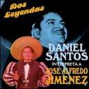 echange, troc Daniel Santos, Jose a Jimenez - Dos Leyendas