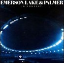 In Concert by Emerson Lake & Palmer