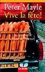 Vive la f�te!: Eine kulinarische Tour...