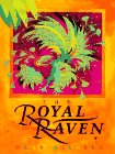 The Royal Raven (0590543377) by Wilhelm, Hans