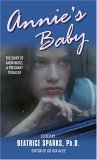 Annie's Baby: The Diary of Anonymous, a Pregnant Teenager (0380791412) by Sparks, Beatrice (editor)