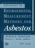 Advancements in Environmental Measurement Methods for Asbestos (Astm Special Technical Publication// Stp)