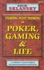 Poker, Gaming, and Life (1880685175) by Sklansky, David