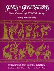 Songs of Generations: New Pearls of Yiddish Song (1877909653) by Mlotek, Joseph