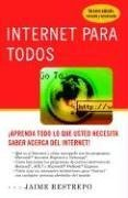 Internet para todos (Spanish Edition)
