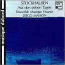 Stockhausen: Aus den sieben Tagen