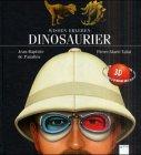 Dinosaurier - Jean-Baptiste de Panafieu