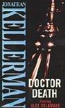 Dr Jonathan Kellerman Doctor Death (Alex Delaware)