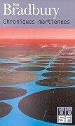 Chroniques Martiennes - Ray Bradbury