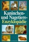 Kaninchen- und Nagetiere- Enzyklopädie - Esther Verhoef-Verhallen