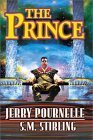 The Prince by Jerry Pournelle and S.M. Stirling