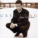 Songtexte von Greg Long - Days of Grace