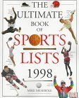 img - for Ultimate Book of Sports Lists 1998 (Paper) First edition by Publishing, DK published by DK ADULT Paperback book / textbook / text book