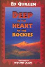 Deep in the Heart of the Rockies