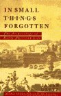 In Small Things Forgotten: The Archaeology of Early American Life (038508031X) by James Deetz