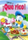 Que rico! / Yummy! (Chiquitos Disney) (Spanish Edition)