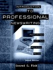 Introduction to Professional Newswriting: Reporting for the Modern Media