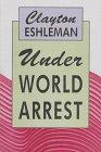Under World Arrest (087685935X) by Clayton Eshleman