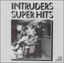 Intruders Super Hits