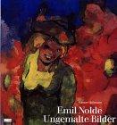 Emil Nolde Ungemalte Bilder (377013933X) by Haftmann, Werner