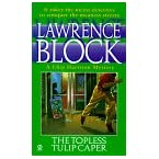 Book Review on Topless Tulip Caper (Chip Harrison Mystery) by Lawrence Block