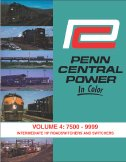 Penn Central Power In Color, Vol. 4: 7500-9999