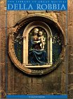 Della Robbia: A Family of Artists (The Library of Great Masters)