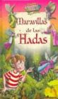 img - for Maravillas de las hadas / Wonders of Fairies (El Bosque Encantado) (Spanish Edition) book / textbook / text book
