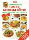 Johann Lafers Frische moderne Küche title=