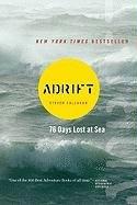 Adrift: Seventy-six Days Lost at Sea