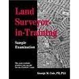 Land Surveyor-In-Training - Sample Examination (Land Surveyor Review Series)