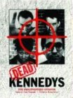 Dead Kennedys: The Unauthorized Version (0867196068) by Marian Kester