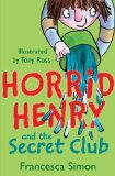 ISBN: 1858812925 - Horrid Henry and the Secret Club