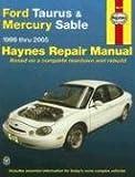 Ford Taurus & Mercury Sable 1996 thru 2005 (Haynes Repair Manual)