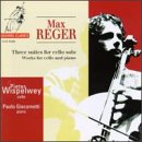 Reger - 3 Suites For Cello Solo from Channel Classics