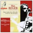 Reger - 3 Suites For Cello Solo