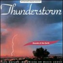 Various Artists - Sounds of the Earth: Thunderstorm - Zortam Music