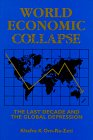 img - for World Economic Collapse: The Last Decade and the Global Depression book / textbook / text book
