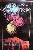 Celebrate San Antonio: A Cookbook
