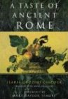 A Taste of Ancient Rome (0226290328) by Ilaria Gozzini Giacosa