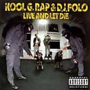 Live and Let Die - Kool G Rap & DJ Polo