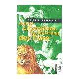 """Animal Liberation. Die Befreiung der Tierevon """"Peter Singer"""""""